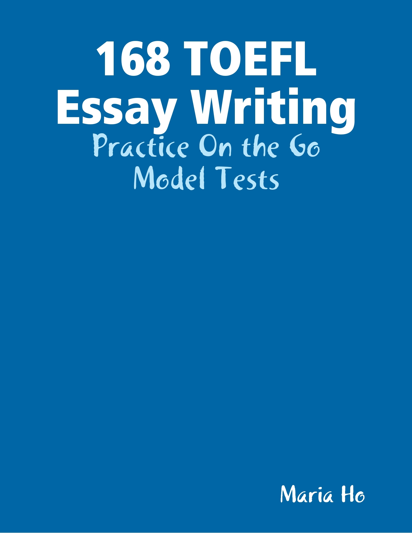 essay writing toefl test Some additional writing tips to help someone prepare better for the writing section of the ibt toefl test, or to help them with their speaking in general.