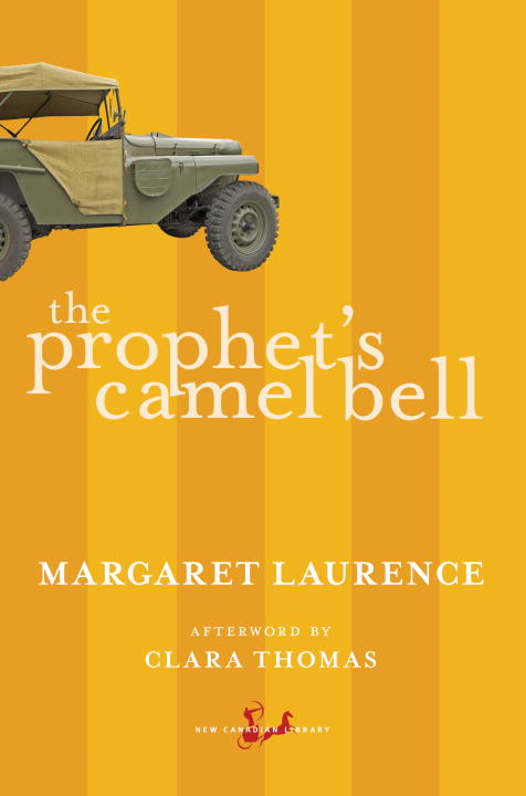 an analysis of margaret laurences the prophets camel bell