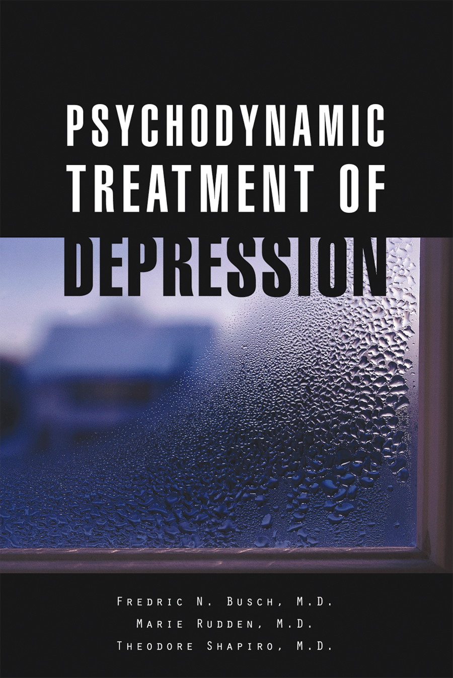 the psychodynamics of depression Evidence in support of psychodynamic psychotherapy for depression in a naturalistic setting utilizing a hybrid effectiveness/ efficacy treatment.