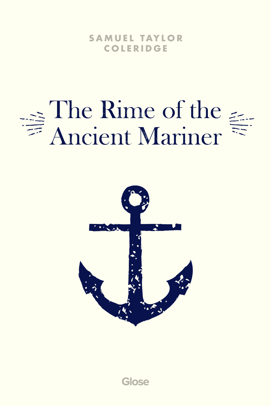 religious and natural symbolism in the rime of the ancient mariner by samuel taylor Samuel taylor coleridge's use of symbolism in the rime of the ancient mariner lends the work to adults as a complex web of representation, rather than a simple story about a sailor the author uses the story of a sailor and his adventures to reveal aspects of life.
