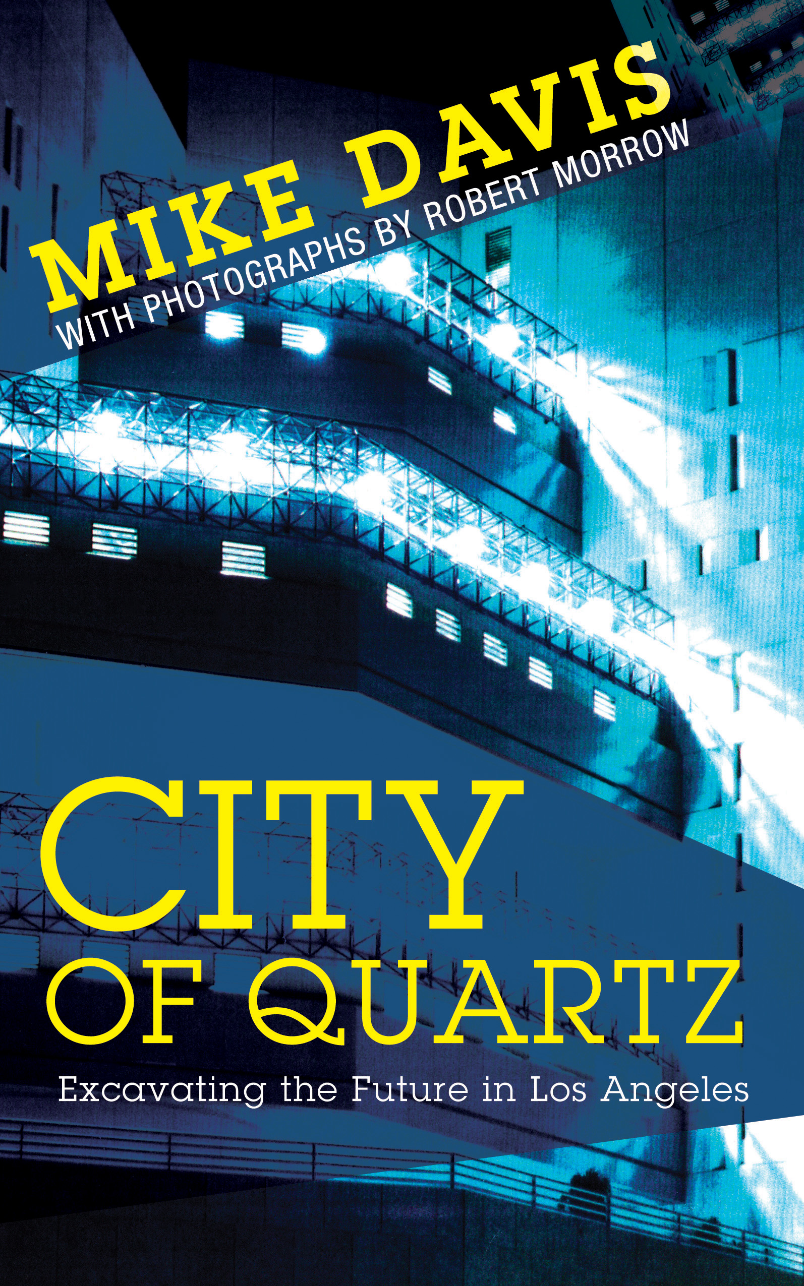 an analysis of the development of los angeles as depicted in city of quartz by mike davis Mike davis' book 'city of quartz', where he criticizes the loss of public spaces in los angeles due to the rapid development of downtown los angeles.