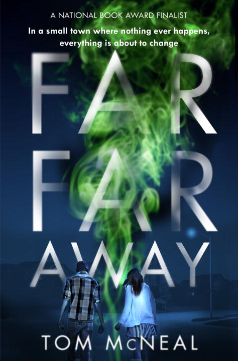 a review of far far away a book by tom mcneal
